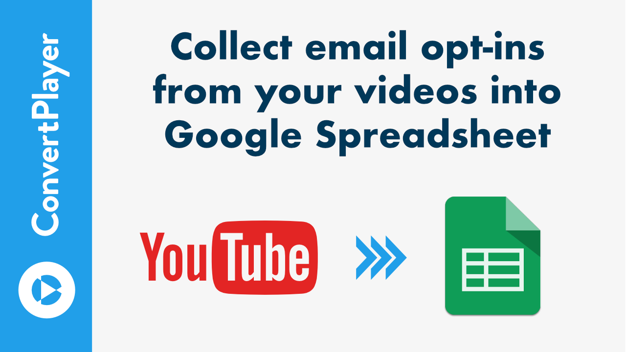 How to collect opt-ins from video to your Google SpreadSheet